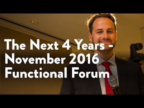 The Next 4 Years | November 2016 Functional Forum