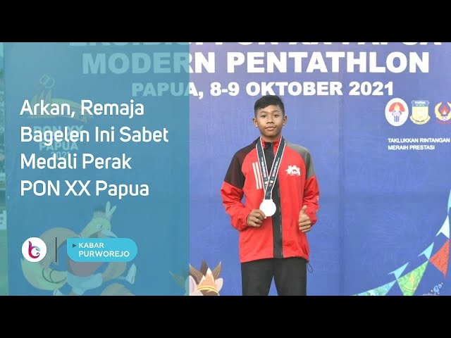 Arkan, Remaja Bagelen Ini Sabet Medali Perak PON XX Papua