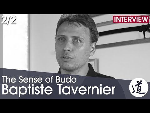 [Interview] Baptiste Tavernier - Jukendo, Budo & The Relevance of Martial Arts Today  (Part 2/2)
