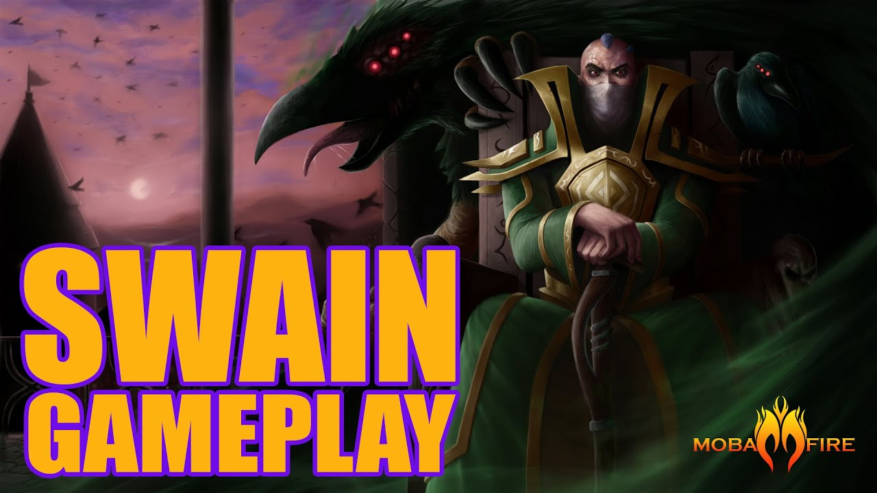 Swain Gameplay 19312 Mobafire Guide League Of Legends Wdl