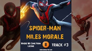 Game Spider-Man: Miles Morales music OST 3 Игра Человек-Паук Майлз Моралес музыка Where We Come From