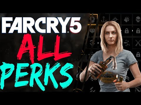 Far Cry 5 ALL PERKS EXPLAINED Far Cry 5 SKILL TREE GUIDE FarCry 5 Perks
