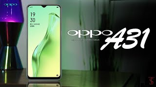 Oppo A31 First Look, Design, Specifications, 6GB RAM, Camera, Features