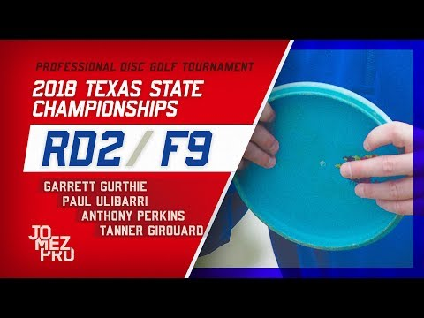 2018 Texas State Championships | Rd2, F9, MPO | Gurthie, Ulibarri, Perkins, Girouard