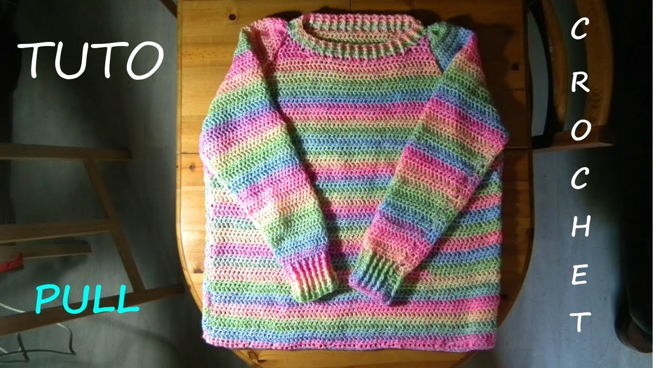 tuto crochet comment faire un pull taille adulte