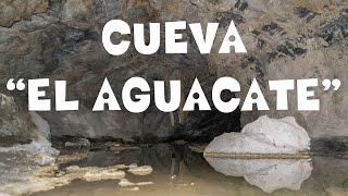 Cueva El Aguacate | Descubre San Luis Potosí
