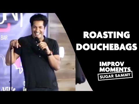 Sugar Sammy | Roasting douchebags
