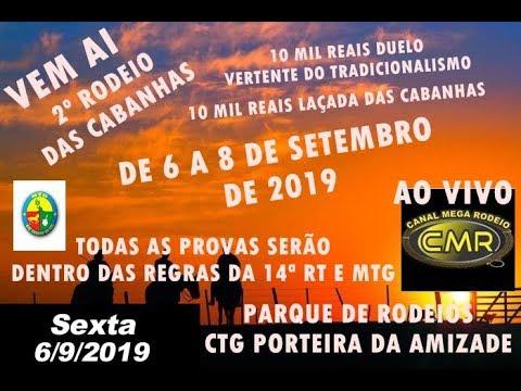 2º Rodeio das Cabanhas - CTG Porteira da Amizade - Lagoão-RS - SEXTA FEIRA