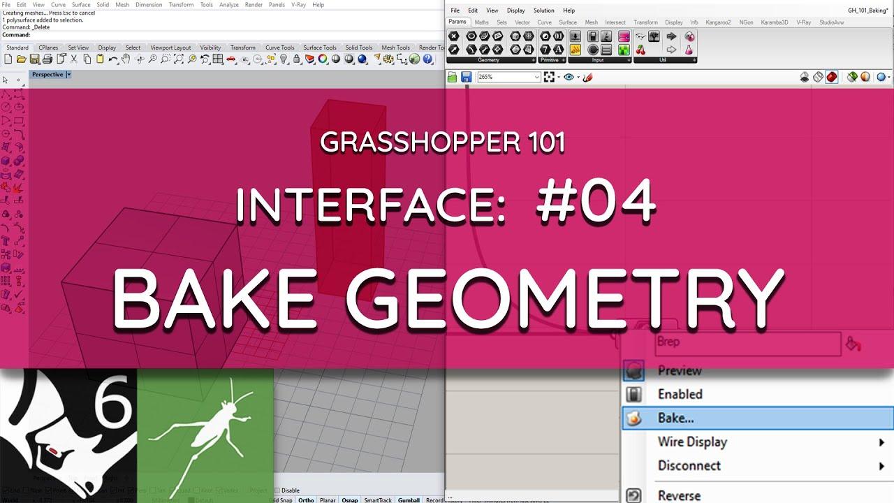 Grasshopper 101: User Interface   #04 Baking Objects
