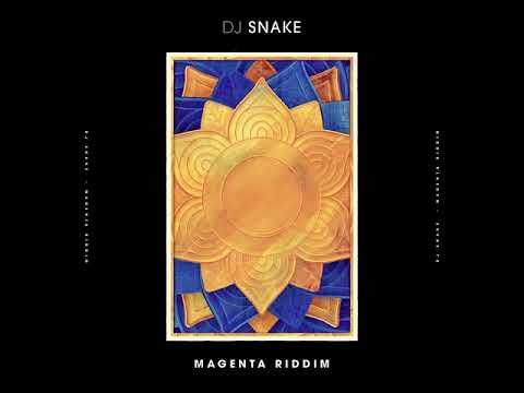 DJ SNAKE - Gagenta Riddim (6 Minutes)