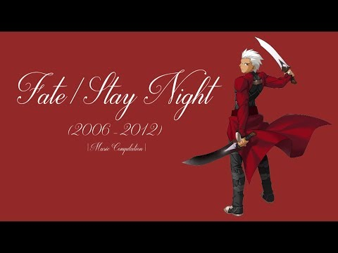 Fate/Stay Night (2006 - 2012) - Music Compilation