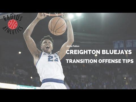 Transition Offense Tips - Creighton Bluejays - Justin Patton