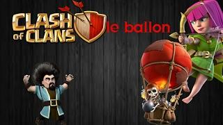 Clash of clans #2 (Les Ballon)