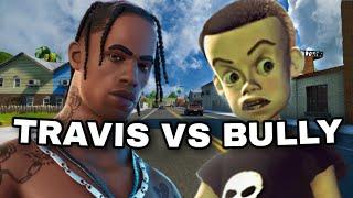 Fortnite Roleplay TRAVIS SCOTT VS BULLY #40