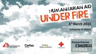 HuCo 2015 Vienna - Modul 3: Access: Humanitarian Space – Life and Work in War