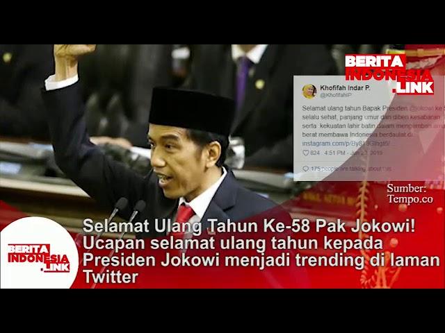 Selamat Ulang tahun ke 58 Pak jokowi, ucapan selamatnya menjadi trending di laman Twitter.