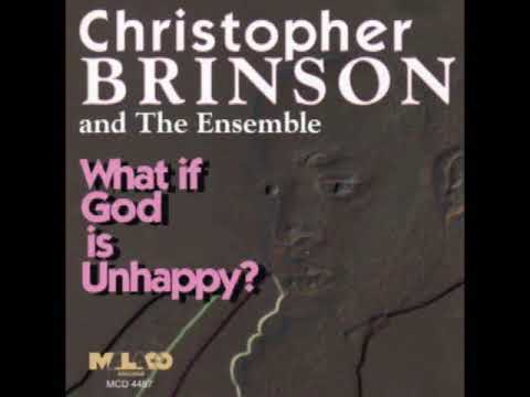 """What If God"" Christopher Brinson & The Ensemble"