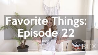 Favorite Things: Episode 22 - Yoga Month Edition