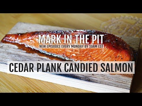 Delicious Cedar Planked Candied Salmon