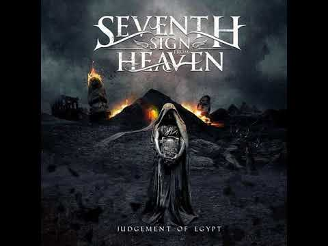 Seventh Sign From Heaven -  Judgement of Egypt