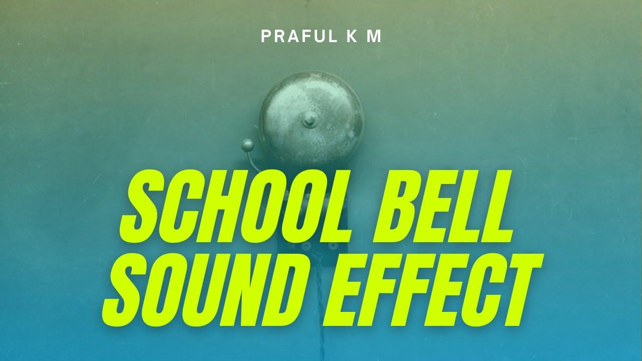 School Bell Ringing Sound Effect Free