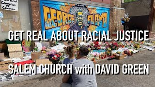Get Real About Racial Justice - David Green - June 7, 2020