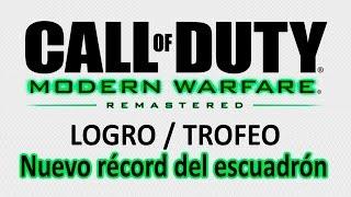 Call of Duty 4: Modern Warfare Remastered - Logro / Trofeo Nuevo récord del escuadrón