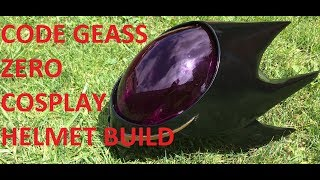 Code Geass Zero Cosplay Helmet Tutorial