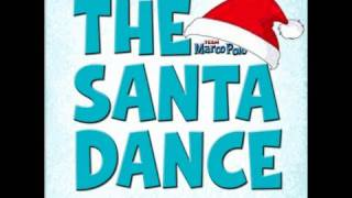 The Santa Dance Official Music Video!