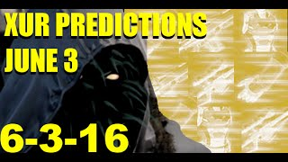 destiny xur predictions june 3 2016 no land beyond gameplay