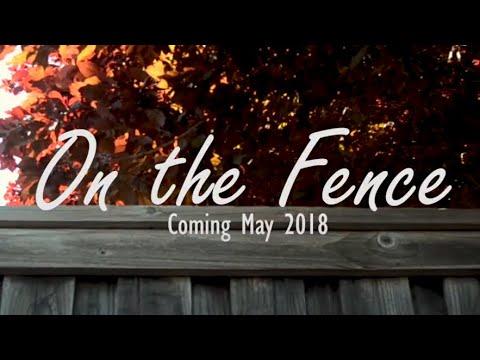 ON THE FENCE - TEASER
