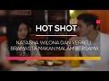 Natasha Wilona dan Verrell Bramasta Makan Malam Bersama  - Hot Shot