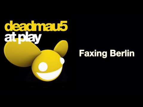 deadmau5  Faxing Berlin Original Mix full version