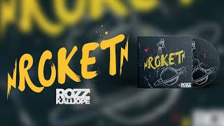 Rozz Kalliope - Roket (Official Audio)