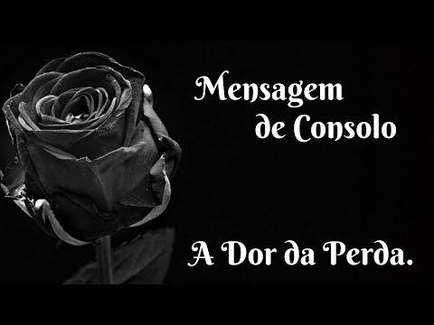 Mensagem De Consolo - A Dor Da Perda