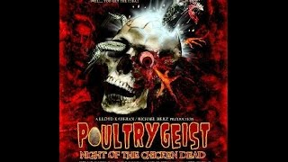 Poultrygeist Night of the Chicken Dead (2006) Halloween review
