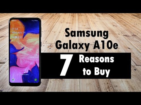 7 Reasons To Buy The Samsung Galaxy A10e