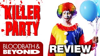 Killer Party (2014) - Movie Review