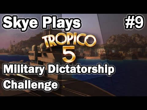 Tropico 5 ►Military Dictatorship Challenge #9 Martial Law!◀ Gameplay/Tips Tropico 5