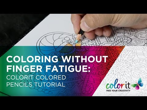 Coloring Without Finger Fatigue: ColorIt Colored Pencils Tutorial