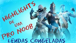 HIGHLIGHTS OF A PRO NOOB SKINS FROZEN LEGENDS FORTNITE PS4 PRO