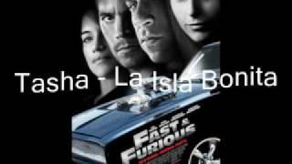 Tasha  - La Isla Bonita   ( Fast And Furious 2009 )