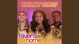 "Smoky Flow (From ""Raven's Home"")"