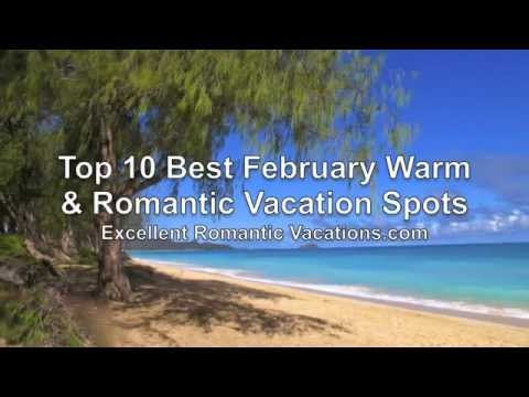 top 10 best february vacation spots youtube