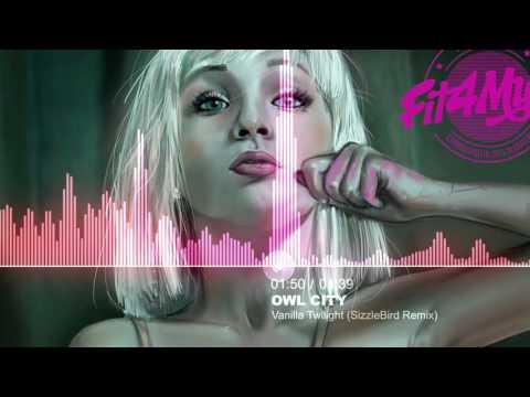 Owl City - Vanilla Twilight (SizzleBird Remix) [Chill]