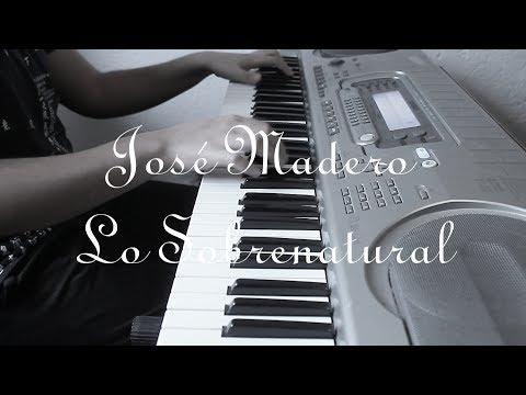 José Madero - Lo Sobrenatural (Instrumental Cover & Letra)/Karaoke