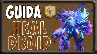 [hearthstone ita] Heal Druid [L