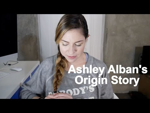 Ashley Alban's Origin Story