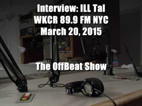 Ill Tal - Interview on WKCR 89.9 FM NYC (Off Beat Show)