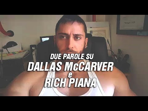 Due parole su Dallas McCarver e Rich Piana
